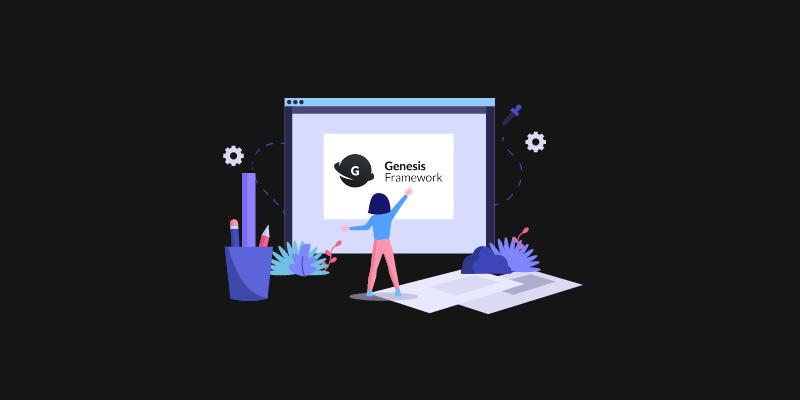 genesis-framework-la-gi-co-nen-su-dung-genesis-framework-cho-wordpress
